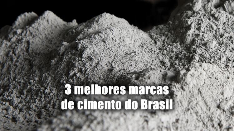 3 melhores marcas de cimento do brasil