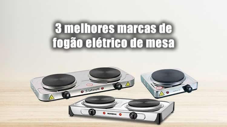 3 melhores marcas de fogão elétrico de mesa
