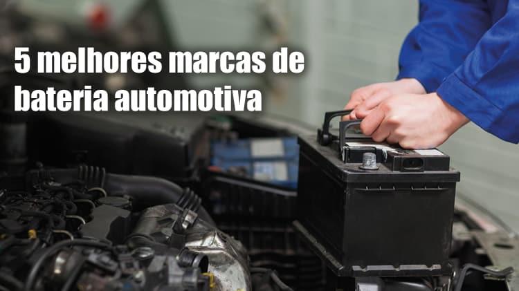 5 melhores marcas de bateria automotiva do brasil