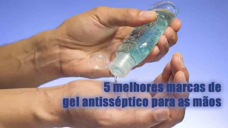 5 melhores marcas de gel antisséptico para as mãos eficiente contra o covid-19