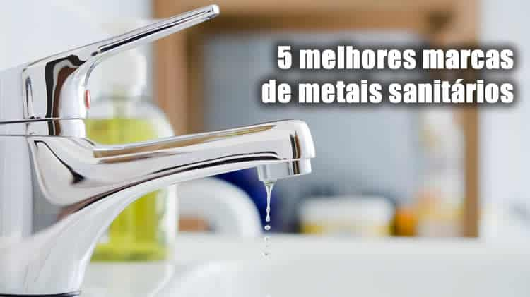 5 melhores marcas de metais sanitários torneiras registros banheiro design