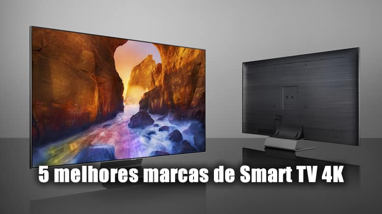 5 melhores marcas de smart tv 4k do mercado
