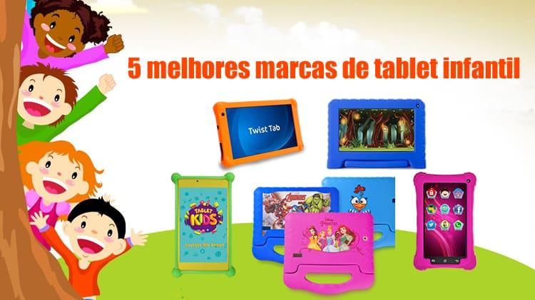 5 melhores marcas de tablet infantil ou tablet kids