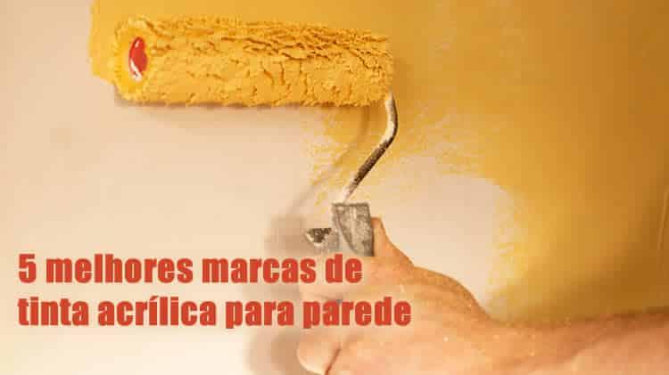 5 melhores marcas de tinta acrílica para parede do brasil