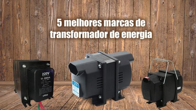 5 melhores marcas de transformador de energia de uso doméstico
