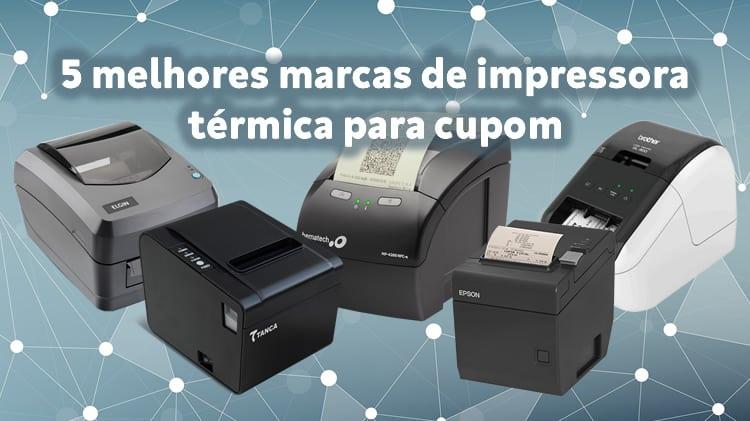5 melhores marcas de impressora térmica para cupom