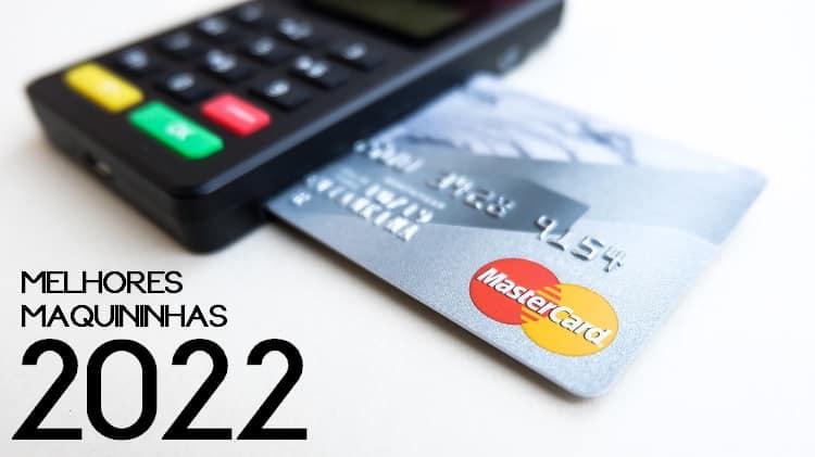 revelamos as 10 melhores maquininhas de cartão 2022